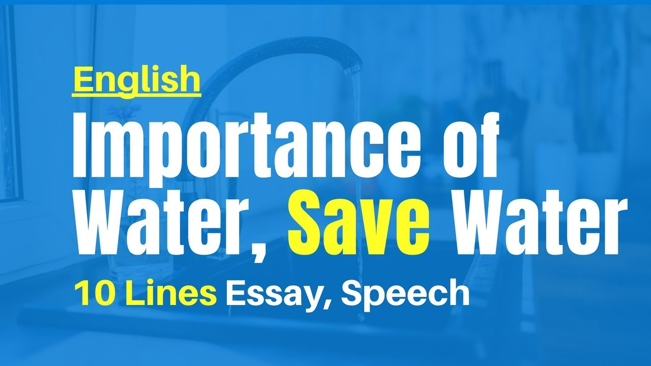 Lines On Save Water Importance Of Water Short Essay Speech In   Lines On Save Water Importance Of Water Short Essay Speech In English