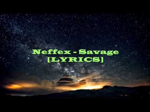 NEFFEX - Savage [LYRICS]