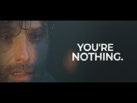 Rick Grimes | you're nothing.