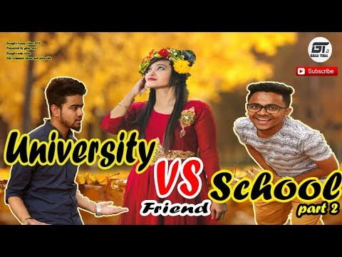 Bangla Funny Video 2018 | University VS School Friend Part 2 | Ghar Tera | New Bangla Funny Video