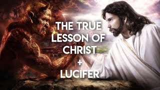 The Lesson of Christ + Lucifer (Integrate Your Ego)