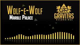 Baixar Wolf-e-Wolf - Marble Palace