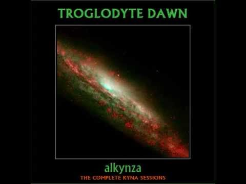 Troglodyte Dawn - Kyna (from Alkynza: The Complete Kyna Sessions)