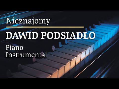 Dawid Podsiadło - Nieznajomy Piano Karaoke Version