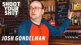 Comedian and Desus & Mero Writer Josh Gondelman Takes Shots, Talks Working for John Oliver || SYS
