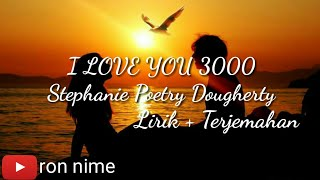 lirik-lagu-terjemahan-i-love-you-3000-stephanie-poetry-dougherty