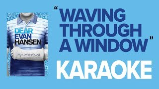 Waving Through a Window | KARAOKE Instrumental (w/ Backing Vocals & Lyrics) - Dear Evan Hansen