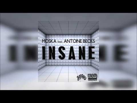 Moska - Insane Feat. Antoine Becks (Santiago Alzate Remix)