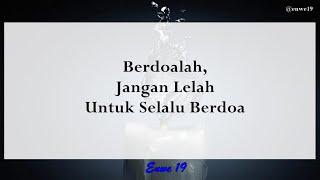 Berdoalah, Jangan Pernah Lelah Untuk Terus Berdoa
