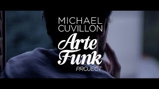 Michael Cuvillon Arte Funk Project (feat Shea Soul) - My Sweet Music (Official Music Video in HD)