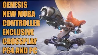 Genesis New Controller Exclusive Cross play Moba For PS4 and PC