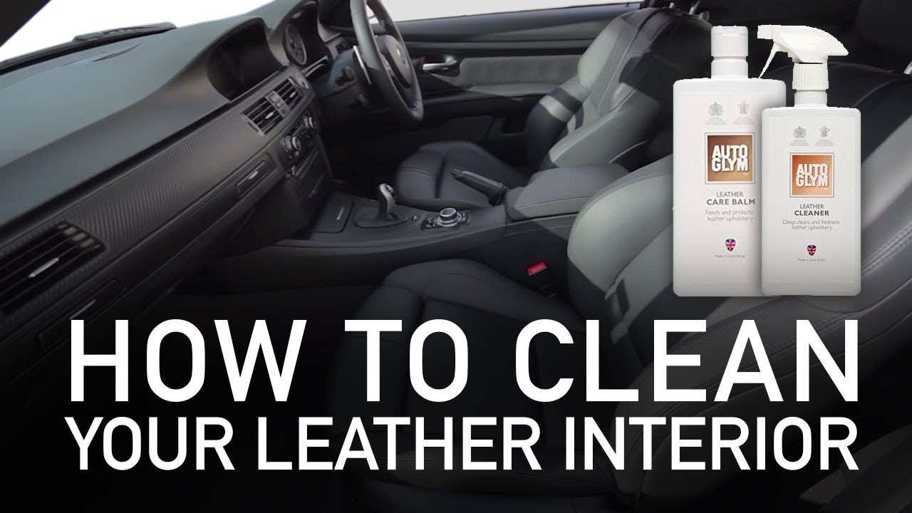 how to clean your leather interior autoglym leather cleaner care balm youtube. Black Bedroom Furniture Sets. Home Design Ideas