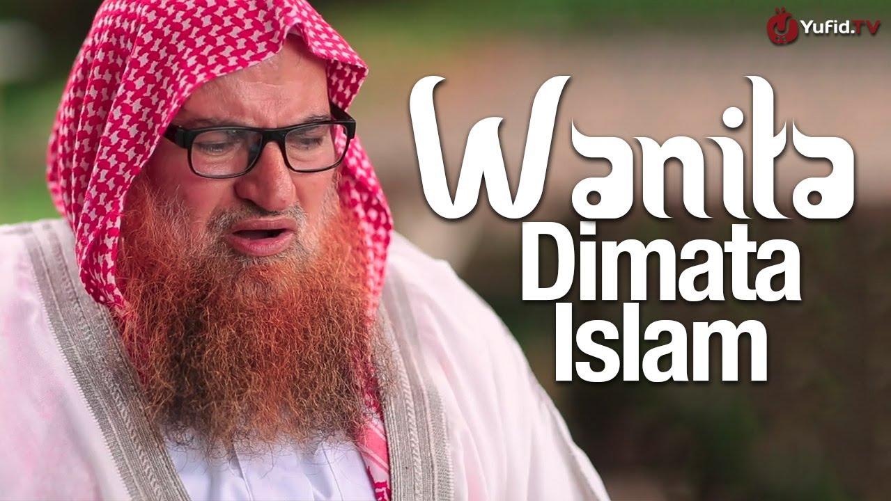 Wanita dalam Pandangan Islam - Syaikh Dr. Muhammad Musa Nasr