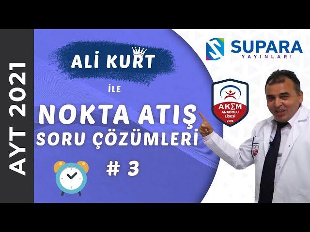 Ali Kurt'tan 2021 AYT Nokta Atış Soru Çözümleri   4