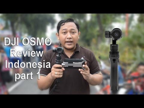 DJI OSMO Review Part 1 With English Subtitle