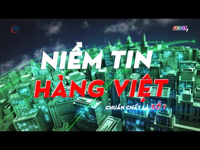Niềm tin hàng Việt phát sóng 08/02/2021