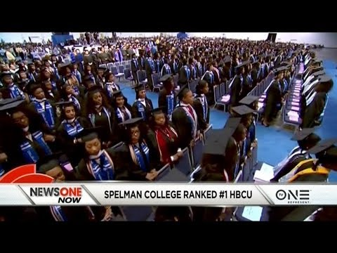 Spelman College Ranked As The Best HBCU By US News And World Report