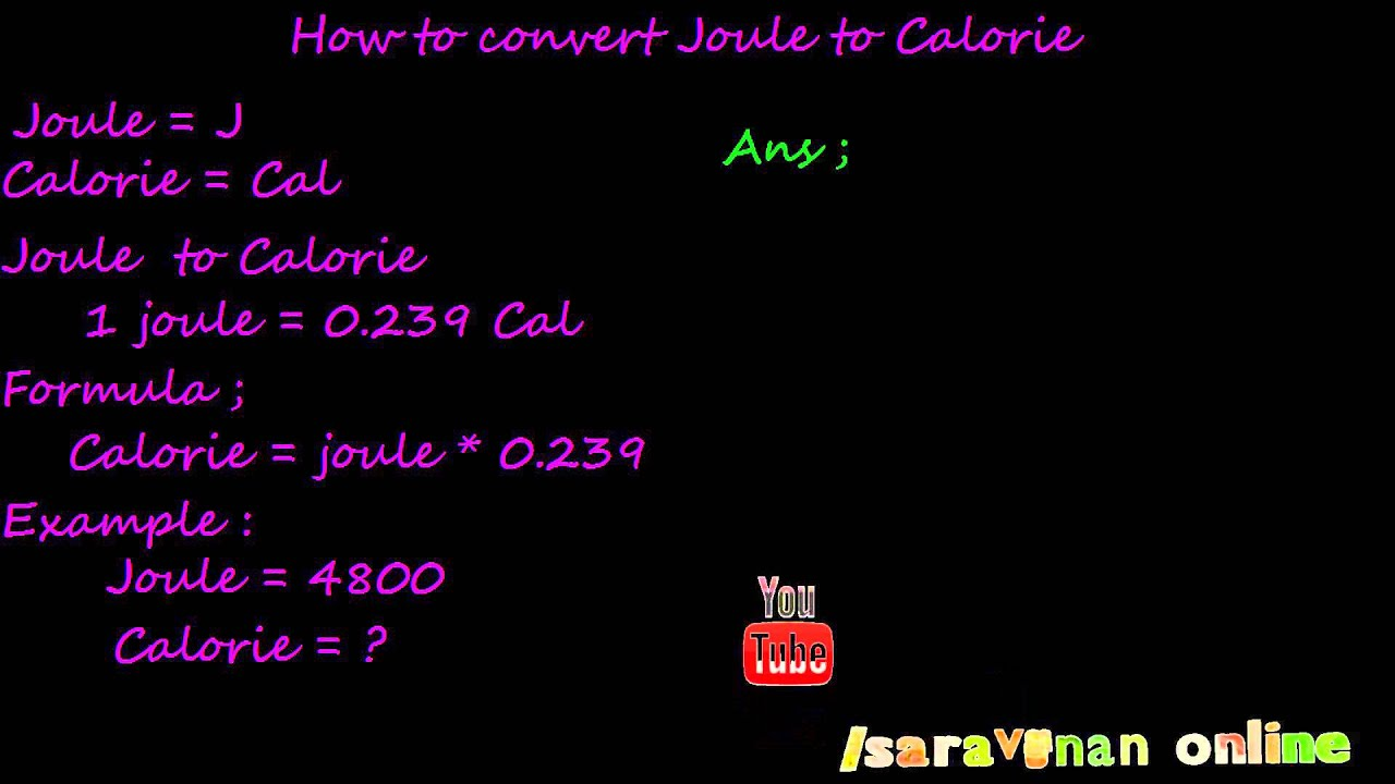 How To Convert Joule Calorie