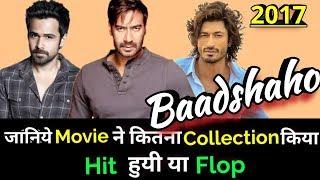 Ajay Devgan & Emraan Hashmi BAADSHAHO 2017 Bollywood Movie LifeTime WorldWide Box Office Collection