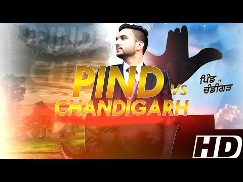 Pind vs Chandigarh | Chenny Bains | Latest Punjabi Songs 2015