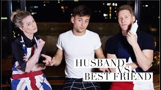 One of Tom Daley's most viewed videos: Husband VS Best Friend | Tom Daley