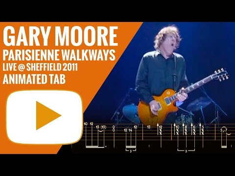 GARY MOORE - PARISIENNE WALKWAYS - Animated Tab