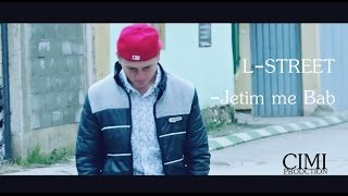 L- Street ♛ - Jetim Me Bab ( Official HD Video) -2015