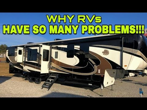 Why all RVs have problems! Simple answer!