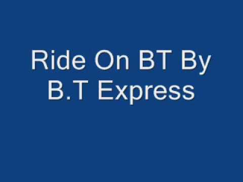 Ride On BT By B.T Express