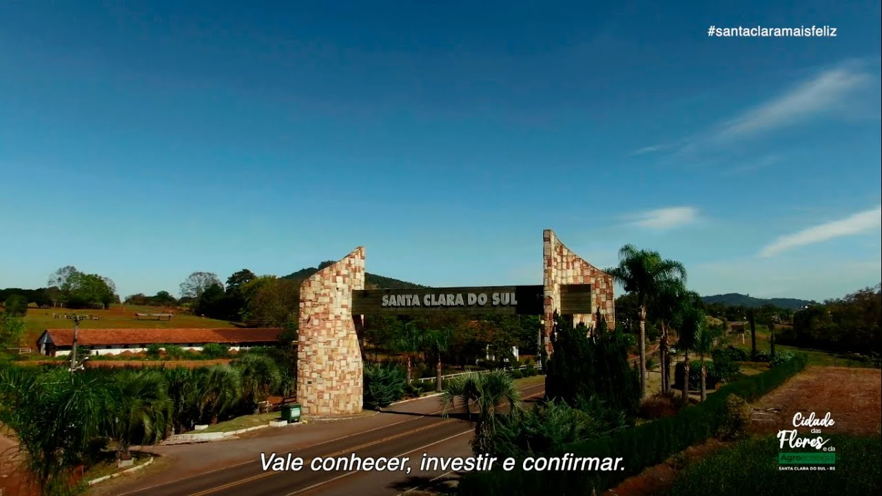 Santa Clara do Sul - Cidade das Flores e da Agroecologia