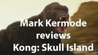 Mark Kermode reviews Kong: Skull Island