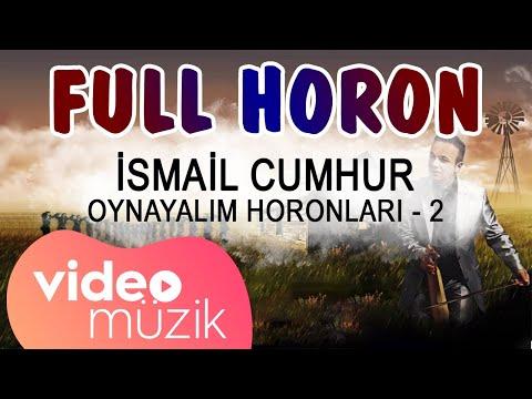 İsmail Cumhur - Oynayalım Horonları - 2 (Full Horon)
