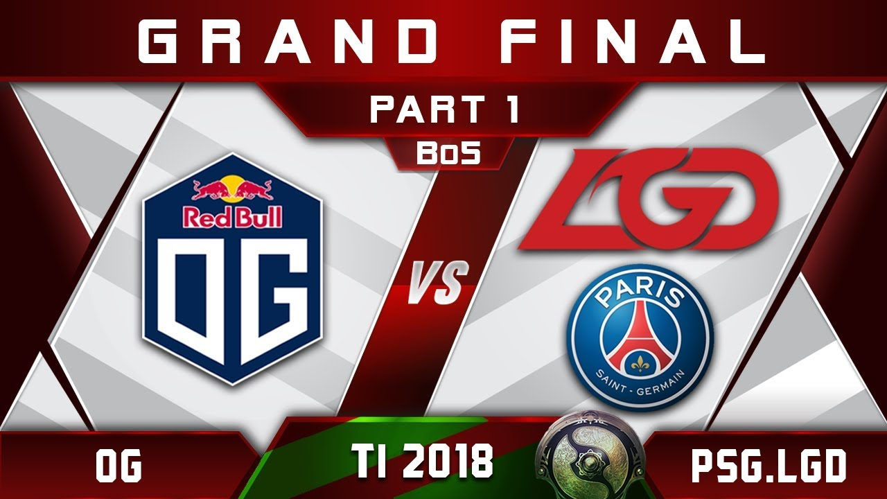 OG vs PSG.LGD TI8 Grand Final The International 2018 Highlights Dota 2 - [Part 1]