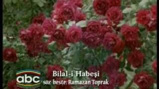 Hasan Dursun - Bilal'i Habeşi