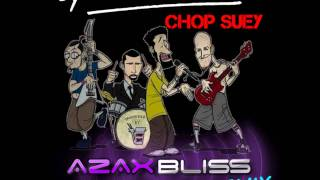 System Of A Down - Chop Suey! AzaxBliss Brutal Remix (FULL MIX)