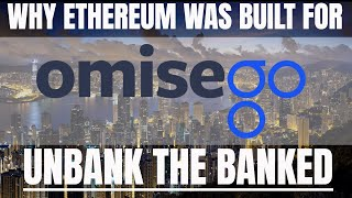 OmiseGO   $OMG   Why Ethereum was built for OmiseGO.