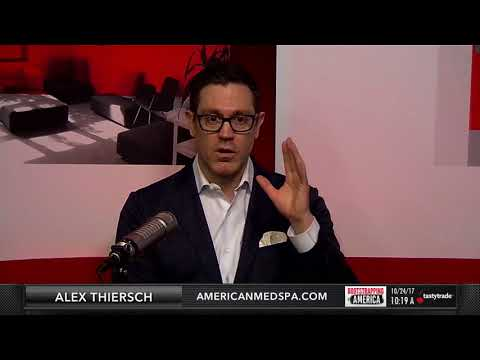 Alex Thiersch of the American Med Spa Association   Bootstrapping in America