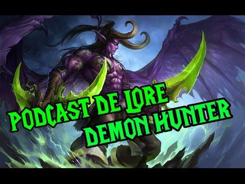 Podcast de Lore: Cazadores de Demonios | World Of Warcraft: Legion