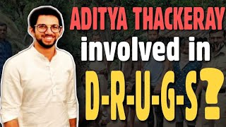 Aditya Thackeray involved in D-R-U-G-S R-ac-ket? Sameer Wankhede should consider this & investigate