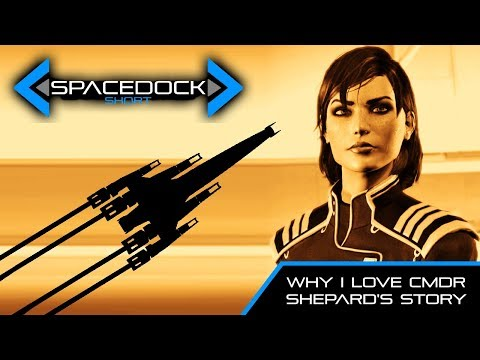 Mass Effect: Why I Love Shepard's Story - Spacedock Short