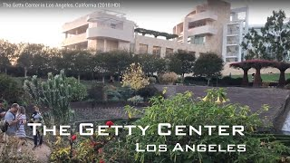 The Getty Center in Los Angeles, California (2018 HD)