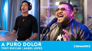 A Puro Dolor LIVE at SIRIUS XM