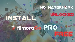 Install Filmora Go Pro (unlocked)(free) for Android || best video editing software for android