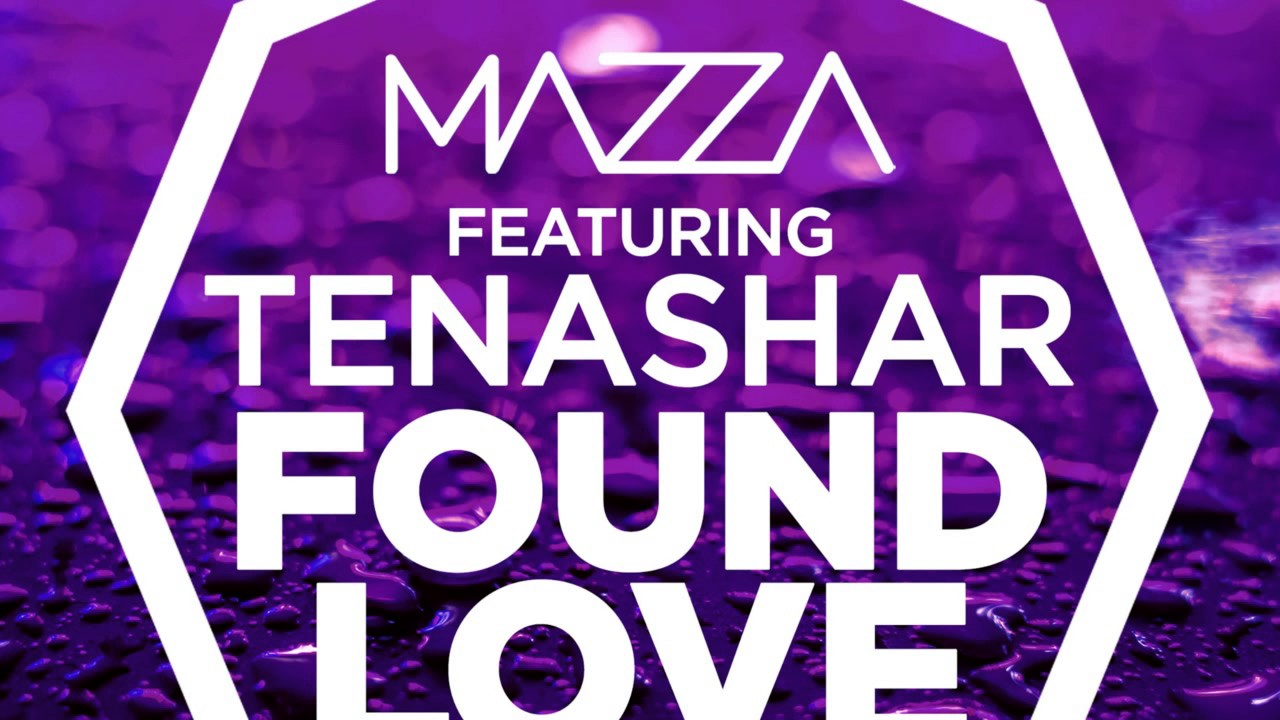 Download Mazza Feat. Tenashar - Found Love (Martin Van Lectro Remix Edit) - (Official Audio)
