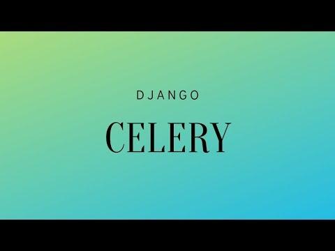 Sending Emails In Django With Celery