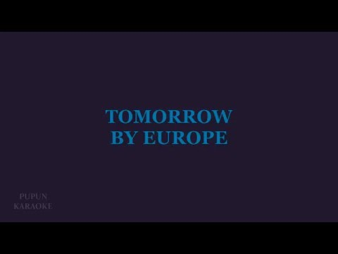 Tomorrow (Karaoke) - Europe