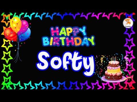 Happy Birthday Softy
