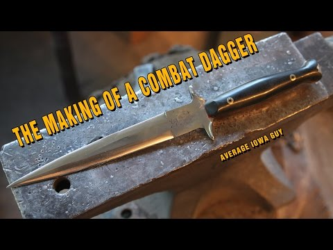 The Making of a Combat Dagger