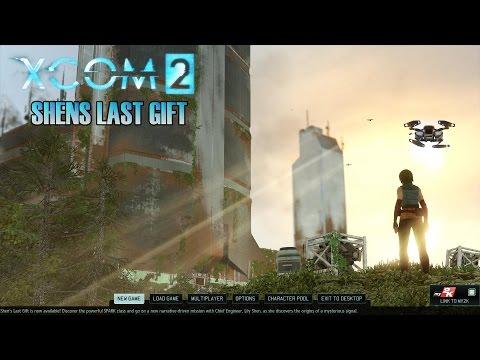 XCOM2 - Shens' Last Gift |
