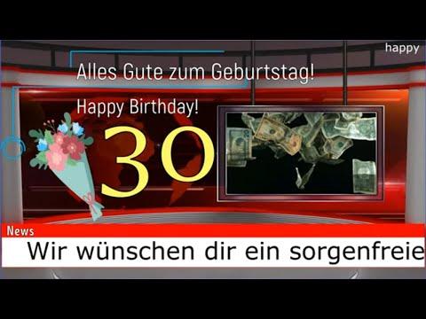 30 Geburtstag Lieder Grüße Sprüche Videos Ideen